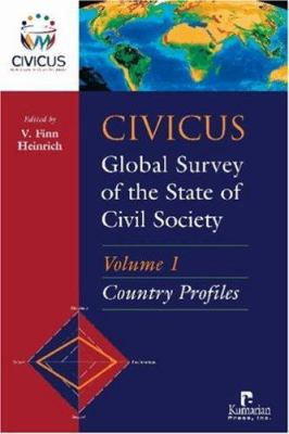 CIVICUS Global Survey of the State of Civil Society, Volume 1: Country Profiles 9781565492356