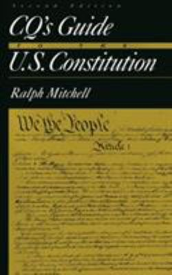 CQ's Guide to the U.S. Constitution, 2nd Edition - 2nd Edition