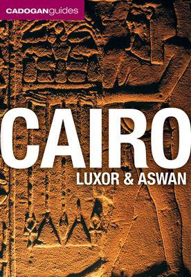 Cadogan Guide Cairo, Luxor and Aswan 9781566567947