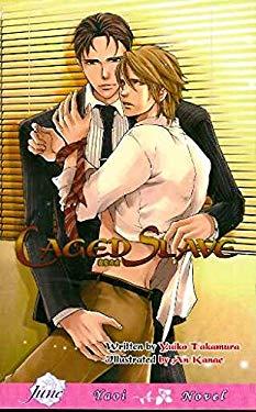 Caged Slave: Yaoi Novel 9781569707357