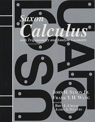 Calculus: With Trigonometry and Analytic Geometry 9781565771468