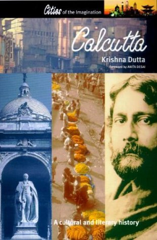 Calcutta: A Cultural and Literary History