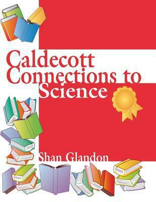 Caldecott Connections to Science 9781563086878