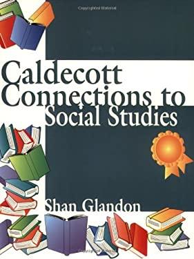 Caldecott Connections to Social Studies 9781563088452