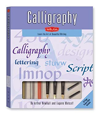 Calligraphy: Learn the Art of Beautiful Writing [With Nibs, Ink, Triangle, Paper Pad, GuidelineWith Catridge Calligraphy Pen, 4 Felt-Tip Pens] 9781560105725