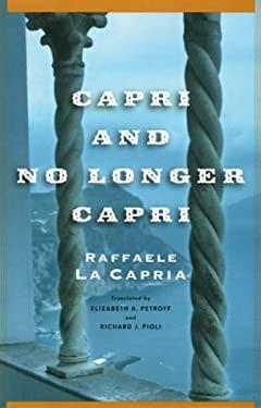 Capri and No Longer Capri 9781560255031