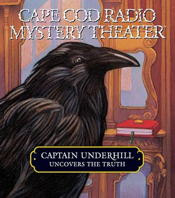 Captain Underhill Uncovers the Truth: Edgar Allan Crow and the Purloined, Purloined Letter