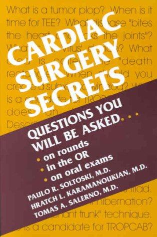 Cardiac Surgery Secrets: A Hanley & Belfus Publication 9781560533610