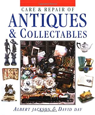 Care & Repair of Antiques & Collectables 9781561582174