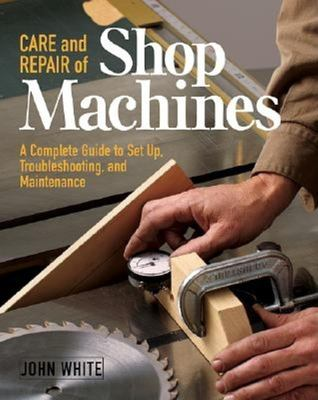 Care & Repair of Shop Machines 9781561584246