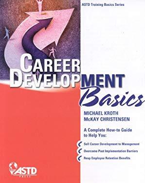 Career Development Basics 9781562865467