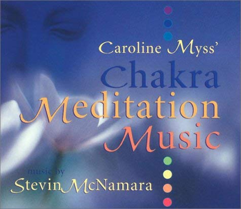 Caroline Myss' Chakra Meditation Music 9781564559340