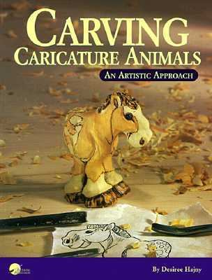 Carving Caricature Animals: An Artistic Approach 9781565230743