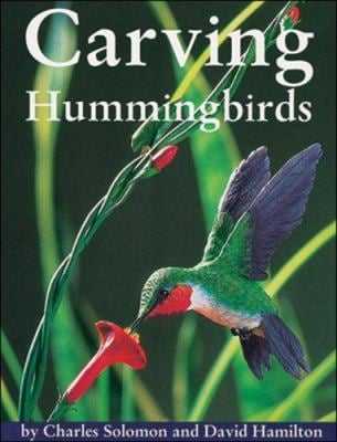 Carving Hummingbirds 9781565230644