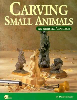 Carving Small Animals: An Artistic Approach 9781565230736