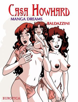 Casa Howhard, Volume 5: Manga Dreams 9781561635986