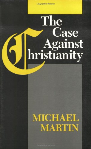Case Against Christianity PB 9781566390811