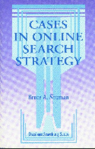 Cases in Online Search Strategy 9781563080432