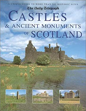 Castles & Ancient Monuments of Scotland 9781566491884