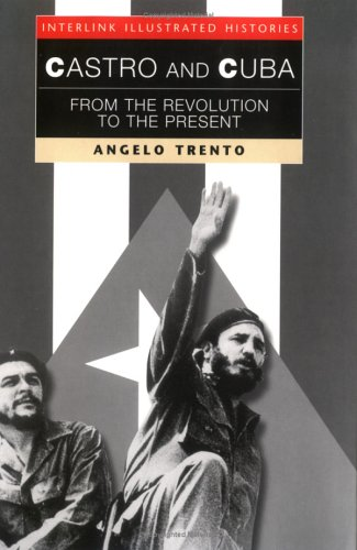 Castro and Cuba: From the Revolution to the Present 9781566563390