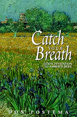 Catch Your Breath: God's Invitation to Sabbath Rest 9781562122393