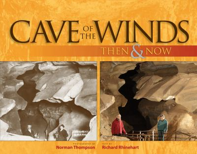 Cave of the Winds: Then & Now 9781565796508