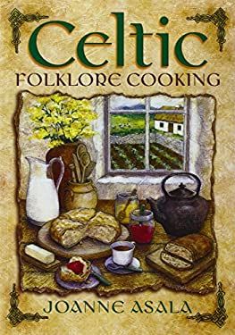 Celtic Folklore Cooking 9781567180442