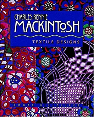 Charles Rennie Mackintosh: Textile Designs 9781566403146
