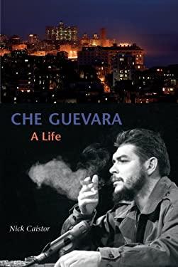 Che Guevara: A Life 9781566567596