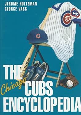 Chicago Cubs Encyclopedia 9781566395472