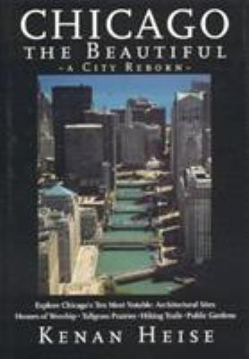 Chicago the Beautiful: A City Reborn 9781566251648