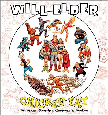 Chicken Fat: Drawings, Sketches, Cartoons & Doodles 9781560977049