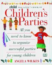 Child Magazine Book of Children's Parties