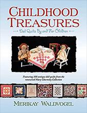 Childhood Treasures: Doll Quilts by and for Children 6949996