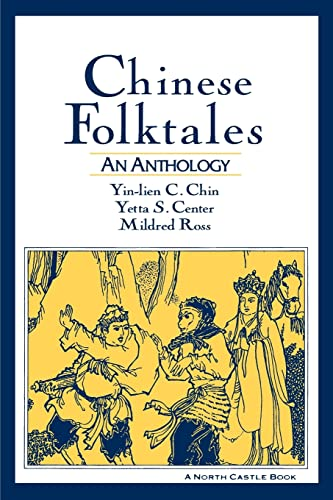 Chinese Folktales: An Anthology 9781563248009