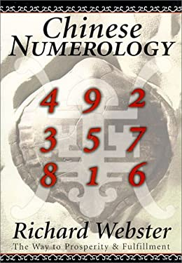 Chinese Numerology Chinese Numerology: The Way to Prosperity & Fulfillment the Way to Prosperity & Fulfillment 9781567188042