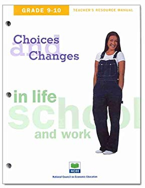 Choices & Changes in Life, School, and Work, Grade 9-10 Student Journal: A Future I Want 9781561835935