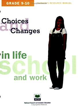 Choices & Changes in Life, School, and Work Teacher's Resource Manual, Grades 9-10 9781561835928