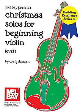 Christmas Solos for Beginning Violin: Level 1 9781562222604