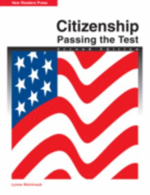 Citizenship: Passing the Test 9781564202819