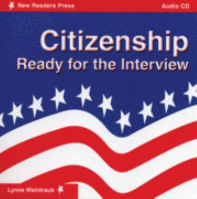 Citizenship: Ready for the Interview 9781564202994