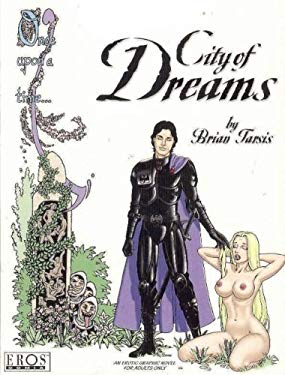 City of Dreams: A Tale of Erotic Fantasy 9781560972242