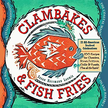 Clambakes & Fish Fries 9781563052958