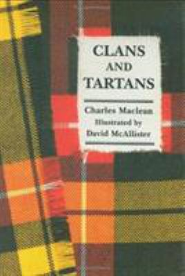 Clans and Tartans 9781565542914