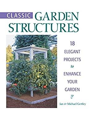 Classic Garden Structures 9781561582419