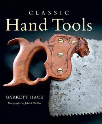 Classic Hand Tools 9781561585076