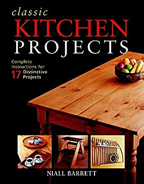 Classic Kitchen Projects 9781561583867