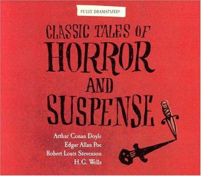 Classic Tales of Horror and Suspense 9781565117761