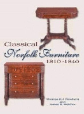 Classical Norfolk Furniture: 1810 - 1840 9781563119477