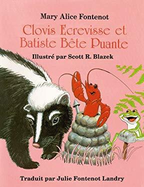 Clovis Ecrevisse Et Batiste Bete Puante 9781565544307